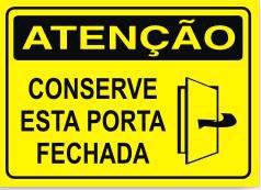 Conserve esta porta fechada