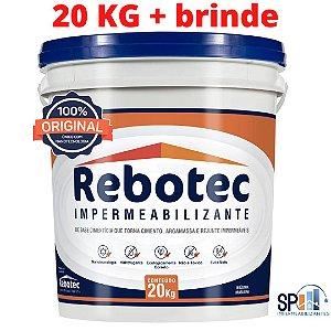 Rebotec Impermeabilizante - Balde 20 kg original + 1 luva multiuso GRÁTIS.
