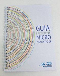 Guia pratico do Micropigmentador