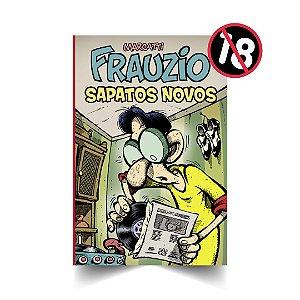 Frauzio Sapatos Novos (Fascículo 19)