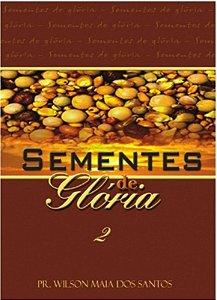 SEMENTES DE GLÓRIA 2