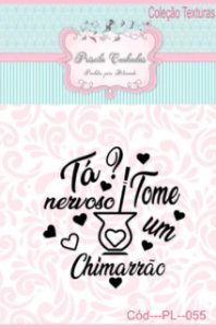 """Textura Borracha - """"Tá Nervoso, Tome Um Chimarrão"""" PL055"""