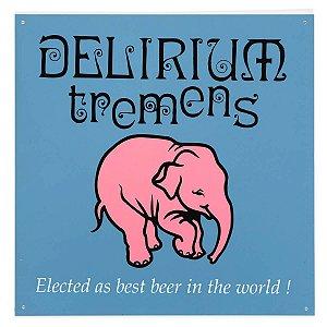 Placa Delirium Tremens PVC 34 x 34cm Original Bélgica