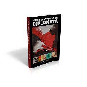 Histórias de Vida de um Diplomata