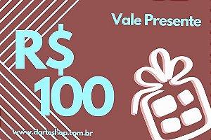 VALE PRESENTE DE R$100