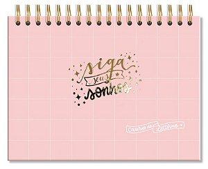 Caderno com Folhas Pretas Siga Seus Sonhos Rosa Fina Ideia