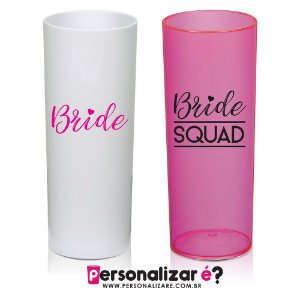 "Kit 10 Copos Drink  ""Bride + Bride's Squad"""
