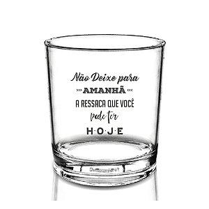 Copo Whisky 290ml - Acrílico PS - Não deixe para Amanhã