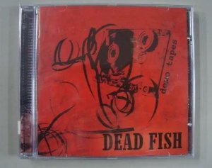 CD Dead Fish - Demo Tapes