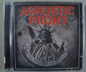 CD Agnostic Front - The American Dream Died