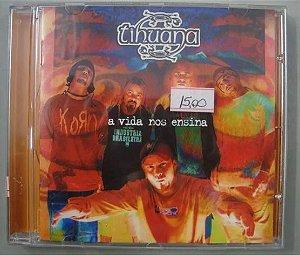 CD - Tihuana - A vida nos ensina