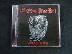 CD Brazilian Bestial Attack - Whipstriker + Power from Hell