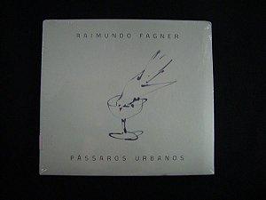CD Raimundo Fagner - Pássaros Urbanos