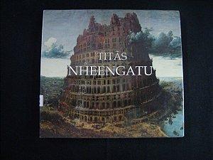 CD Titãs - Nheengatu