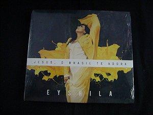 CD Eyshila - Jesus, O Brasil te adora