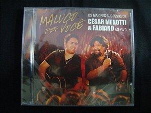 CD César Menotti & Fabiano - Ao vivo - Maluco por você
