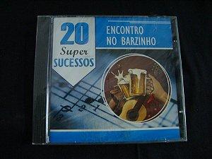 CD Encontro no Barzinho - 20 Super Sucessos