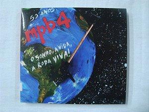 CD MPB4 - 50 anos - O Sonho, A Vida, A Roda Viva !