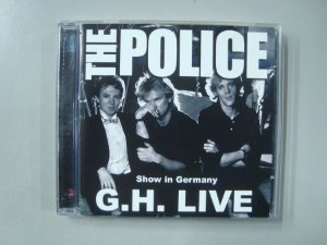 CD The Police - Show in Germany - G.H. Live