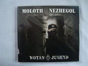 CD Wotanjogend - Moloth + Nezhegol