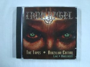 CD Iron Angel - The Tapes - Brazilian Edition