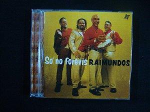 CD Raimundos - Só no forevis