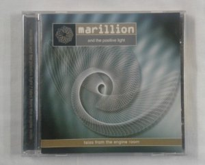 CD Marillion and the positive light - Tales from the engine room
