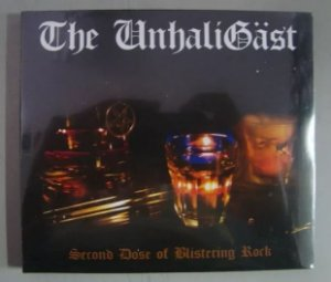 Cd The Unhaligast - Second Dose Of Blistering Rock