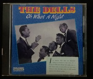 CD The Dells - Oh what a Night