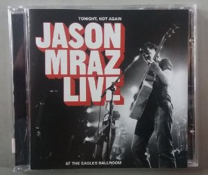 CD Jason Mraz Live at the Eagles Ballroom