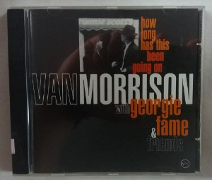 CD Van Morrison with Georgie Fame - How long has this been going on