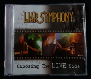 CD Liar Symphony - Choosing the Live Side