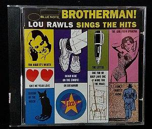 CD Brotherman ! - Lou Rawls sings the Hits - Importado