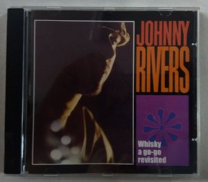 CD Johnny Rivers - Whisky a gogo revisited - Importado