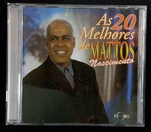 CD As 20 melhores de Mattos Nascimento