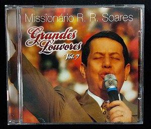 CD Missionário RR Soares - Grandes Louvores Volume 7