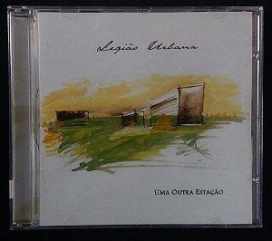 CD Legião Urbana - Uma outra estação
