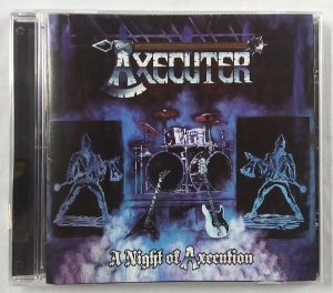 CD Axecuter - A night of Axecution