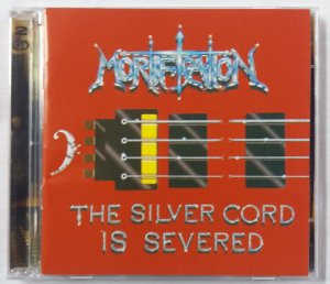 CD Mortification - The Silver Cord is Severed + Break the Curse 1990