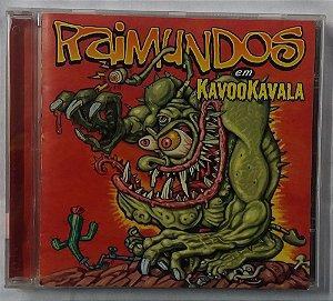 CD Raimundos - Raimundos em Kavookavala