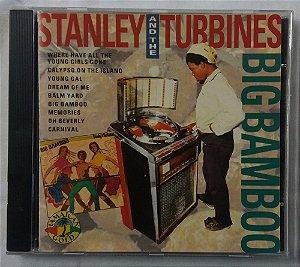 CD Stanley & The Turbines - Big Bamboo