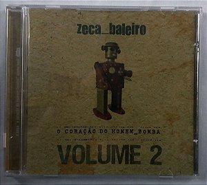 CD Zeca Baleiro - O coração do Homem Bomba Volume 2