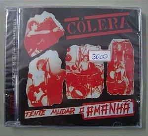 CD Cólera - Tente mudar o amanhã