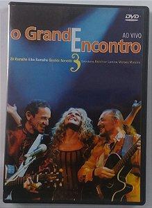 DVD O Grande encontro - Zé Ramalho / Elba Ramalho / Geraldo Azevedo