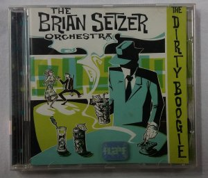 CD The Brian Setzer Orchestra - The Dirty Boogie