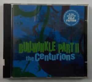 CD The Centurions - Bullwinkle Part 2