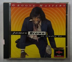 CD James Brown - At Studio 54 - Groove Masters