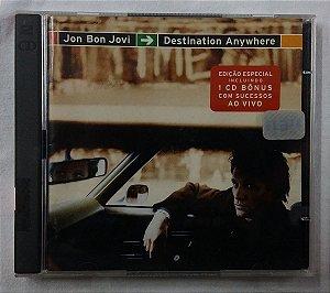 CD Jon Bon Jovi - Destination Anywhere + 1 CD Bônus