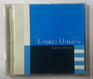 CD Legião Urbana - Mais do mesmo
