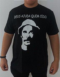 Camiseta Seu Madruga - Deus Ajuda Quem Cedo